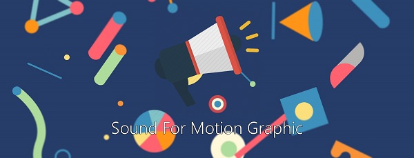 Sound For Motion Graphic
