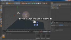 آموزش مقدماتی تا پیشرفته Dynamic در Cinema 4d